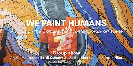 "Vernissage of the exhibition ""We paint humans"" billets"
