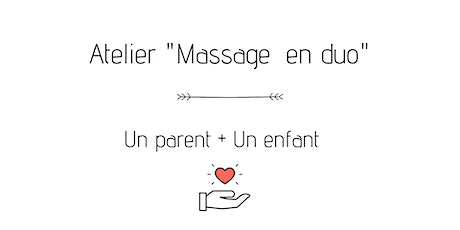 Atelier massage en  duo  : un parent & un enfant billets