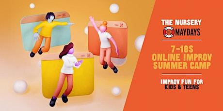 The Nursery / The Maydays 7-10s Improv Summer Camp tickets