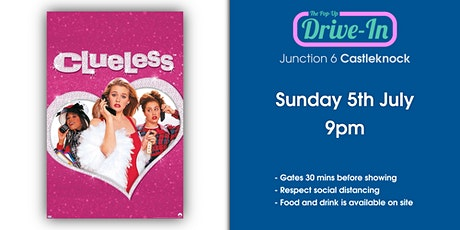 Junction 6 - Clueless Drive-in Movie tickets