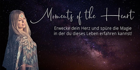 Moments of the Heart - 4 Wochen Onlinementoring Tickets