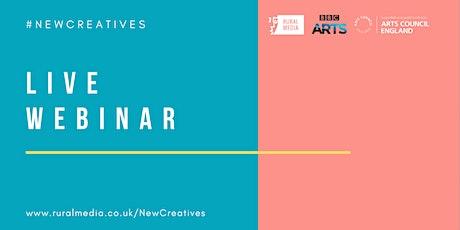 #NewCreatives - Rural Media's Live Webinar tickets