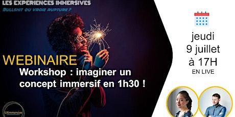 Workshop Créatif : créer un concept d'expérience immersive billets