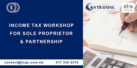 Income Tax Workshop for Sole Proprietor and Partnership  [Malaysia] tickets