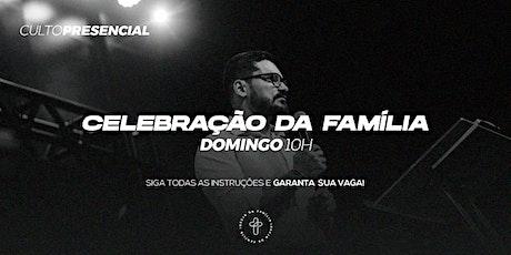 Celebração da Família - 10h ingressos