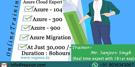 Azure Cloud Expert Training @ Vepsun Technologies tickets
