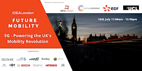 IDEALondon Future Mobility: 5G - Powering the UK's Mobility Revolution tickets