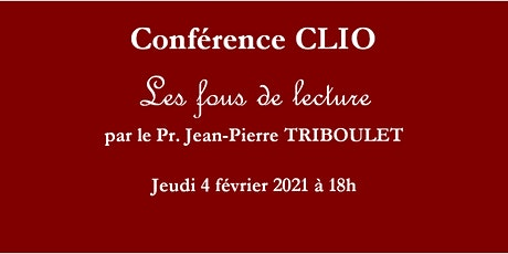 Conférence CLIO : Les fous de lecture billets