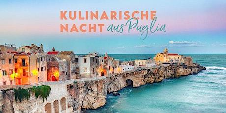 Kulinarische Nacht aus Puglia Tickets