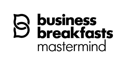 Business Breakfasts Summer Mastermind in partnership with Female Founder. tickets