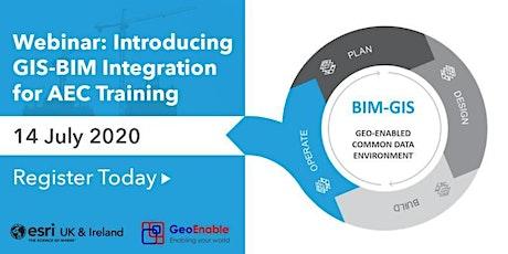 FREE WEBINAR: Introducing GIS-BIM Integration for AEC Training tickets