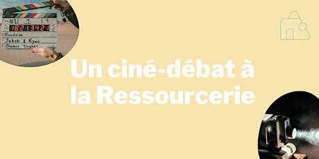 Ciné-débat à la Ressourcerie tickets