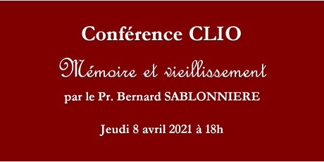Conférence CLIO : Mémoire et vieillissement billets