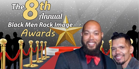 The 8th Annual Black Men Rock Image Awards tickets