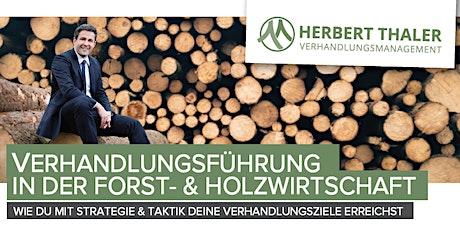 Verhandlungsführung in der Forst- und Holzwirtschaft: Live-Webinar Tickets