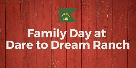 115th Family Day at Dare to Dream Ranch tickets