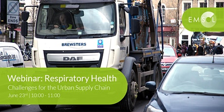 Webinar: Respiratory Health Challenges for the Urban Supply Chain tickets