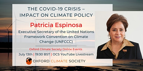 Patricia Espinosa UN Climate Change - Covid-19: Impact on Climate Policy tickets