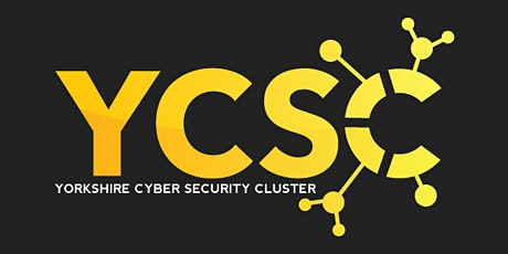 Yorkshire Cyber Security Cluster August Webinar entradas