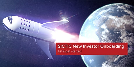 SICTIC New Investor Onboarding - ONLINE EVENT - August 25th, 2020 tickets