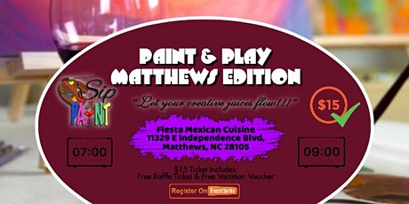 Paint & Play (Matthews Edition) tickets