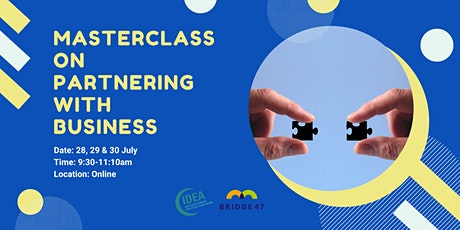 Bridge 47 Masterclass on Partnering with Business Tickets