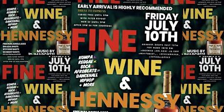 FINE WINE & HENNESSY tickets