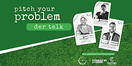 Pitch your Problem - DER TALK - Corona Special - Stobbes Fuckup Tickets