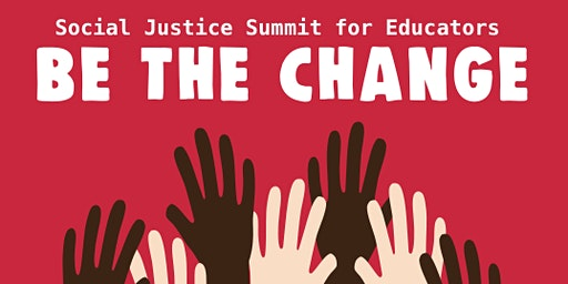 Social Justice Summit for Educators