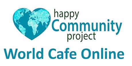 Happy Community World Cafe tickets
