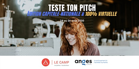 Teste Ton Pitch | Édition Capitale-Nationale & 100% virtuelle billets