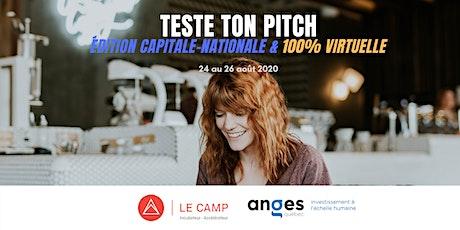 Teste Ton Pitch   Édition Capitale-Nationale & 100% virtuelle billets