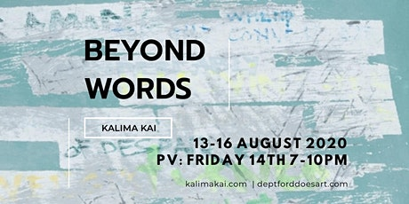BEYOND WORDS | Paintings by KALIMA KAI tickets
