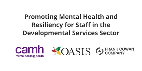 Promoting Mental Health & Resiliency for Developmental Services Staff tickets