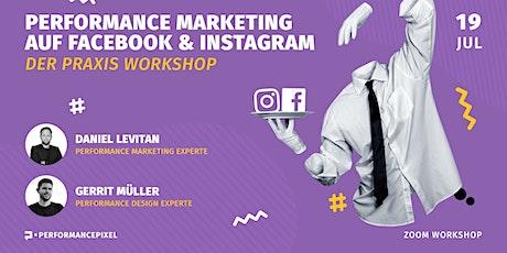 Performance Marketing auf Facebook & Instagram - Der Praxisworkshop Tickets