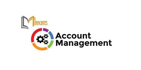Account Management 1 Day Training in Singapore tickets