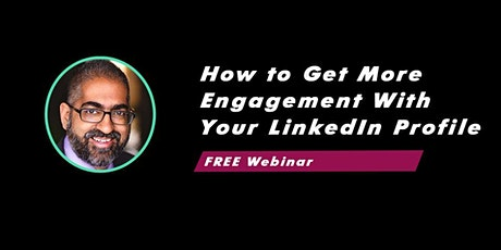 DYPB Webinar - Get More Engagement With Your LinkedIn Profile tickets