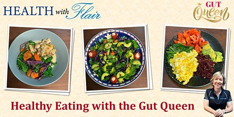 Healthy Eating with the Gut Queen tickets