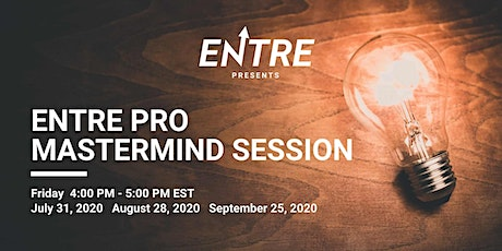 Entre Pro Mastermind Session tickets