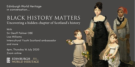 Edinburgh World Heritage in conversation | Black History Matters tickets