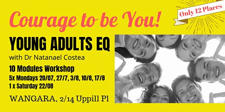 Courage to be you, Young Adults EQ Course tickets