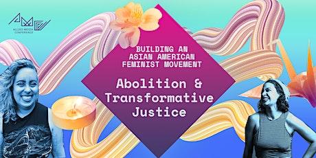 Feminist Abolition & Transformative Justice: A Conversation tickets