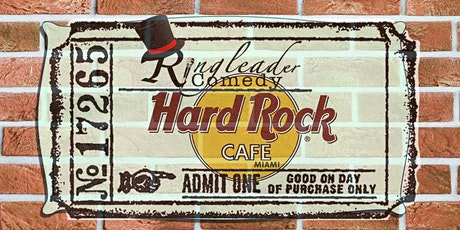 Ringleader Comedy Club and Hard Cafe Miami tickets