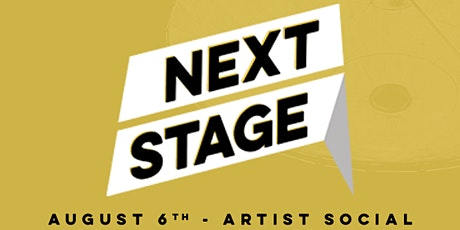 Next Stage artist social // August tickets
