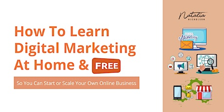 How to Learn Digital Marketing At Home  & Free tickets