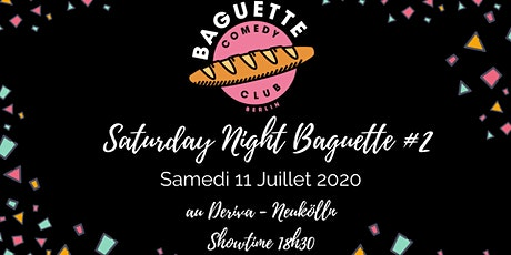 Saturday Night Baguette #2 Tickets