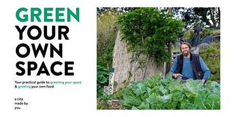 A City Made By You - Green Your Own Space tickets