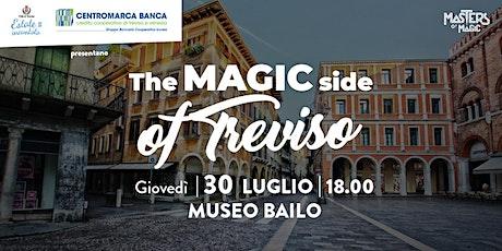 The Magic Side of Treviso - Museo Bailo biglietti