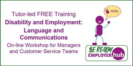 Disability and Employment: Language and Communication (Ref OS13) tickets