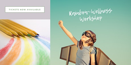 Rainbow Wellness, a workshop for 8-12 year olds abut self-care tickets